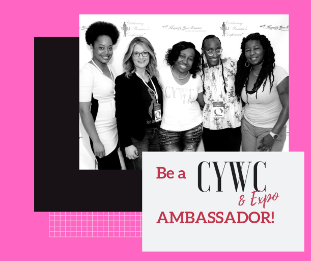 Be a CYWC AMBASSADOR Your voices matter, your dreams matter, your lives matter. Be the roses that grow in the concrete.
